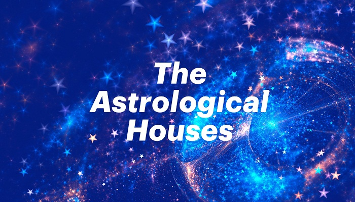 the astrological houses